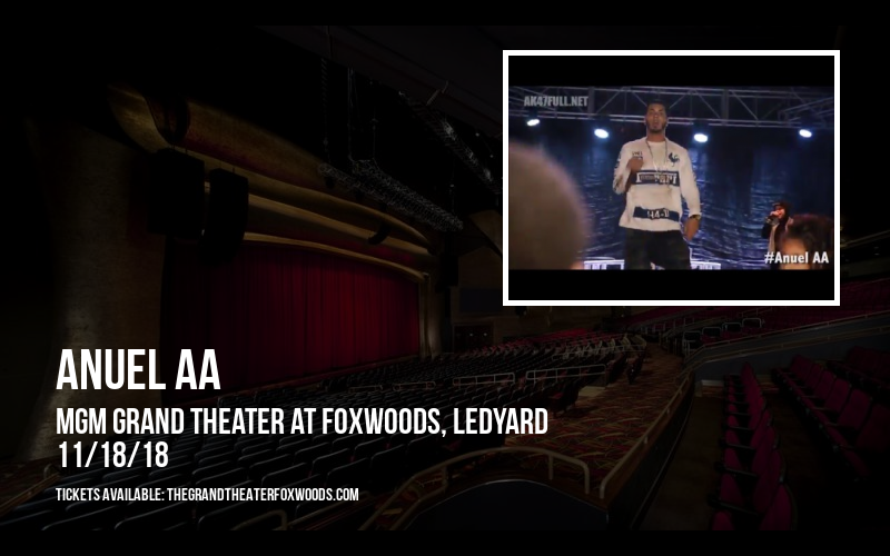 Anuel AA at MGM Grand Theater at Foxwoods