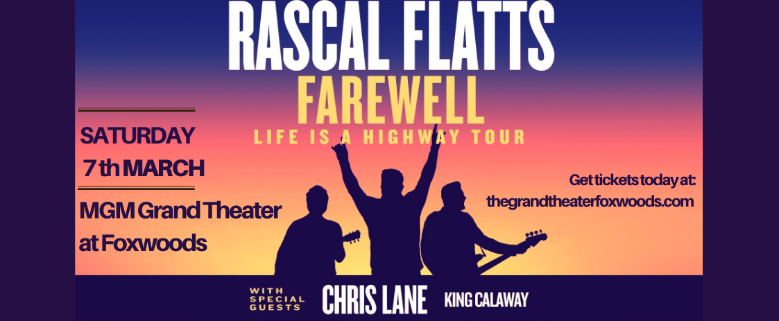 Rascal Flatts at MGM Grand Theater at Foxwoods