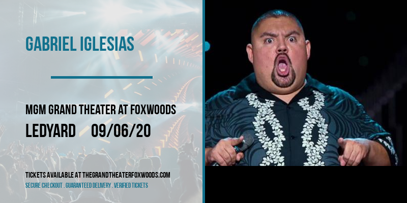 Gabriel Iglesias at MGM Grand Theater at Foxwoods