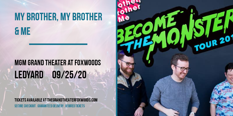 My Brother, My Brother & Me [POSTPONED] at MGM Grand Theater at Foxwoods