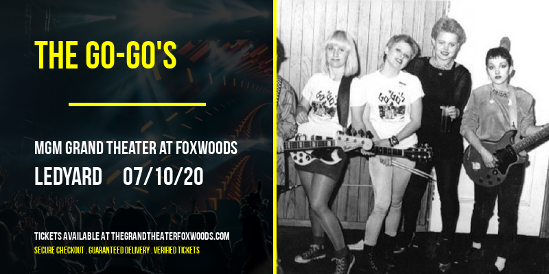 The Go-Go's [CANCELLED] at MGM Grand Theater at Foxwoods
