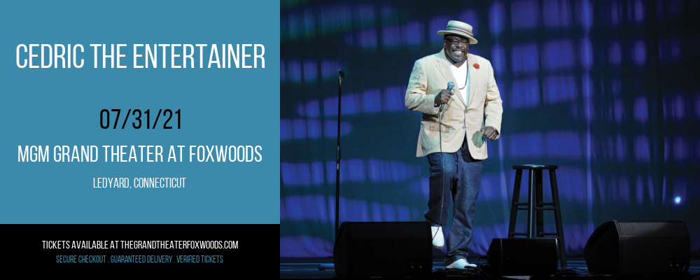 Cedric The Entertainer at MGM Grand Theater at Foxwoods