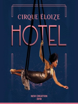 Cirque Eloize - Hotel at MGM Grand Theater at Foxwoods