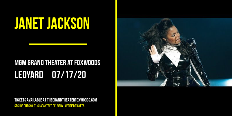 Janet Jackson [CANCELLED] at MGM Grand Theater at Foxwoods