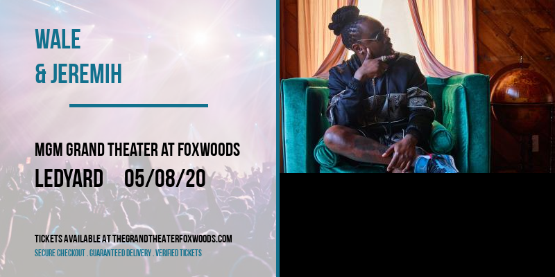 Wale & Jeremih [CANCELLED] at MGM Grand Theater at Foxwoods